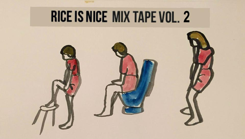 Rice Is Nice Mix Tape Vol 2.