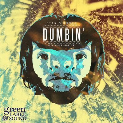 """Star Slinger - Dumbin' 12"""""""