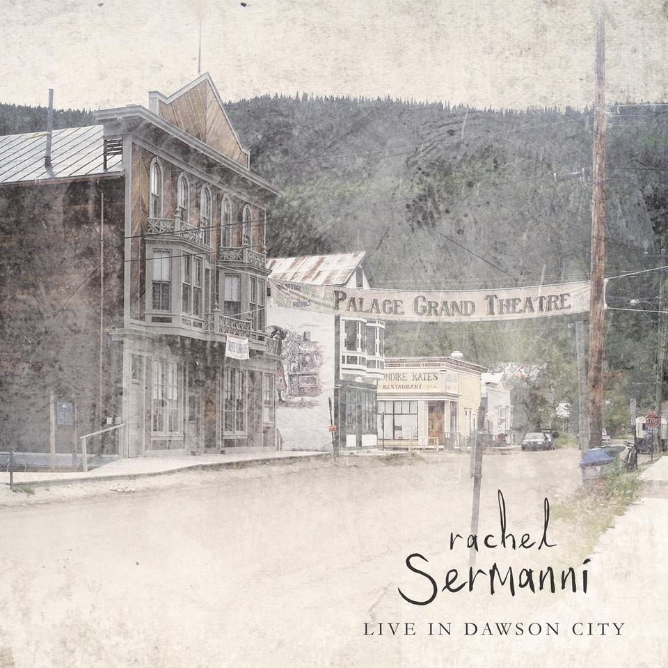 Rachel Sermanni - Live In Dawson City