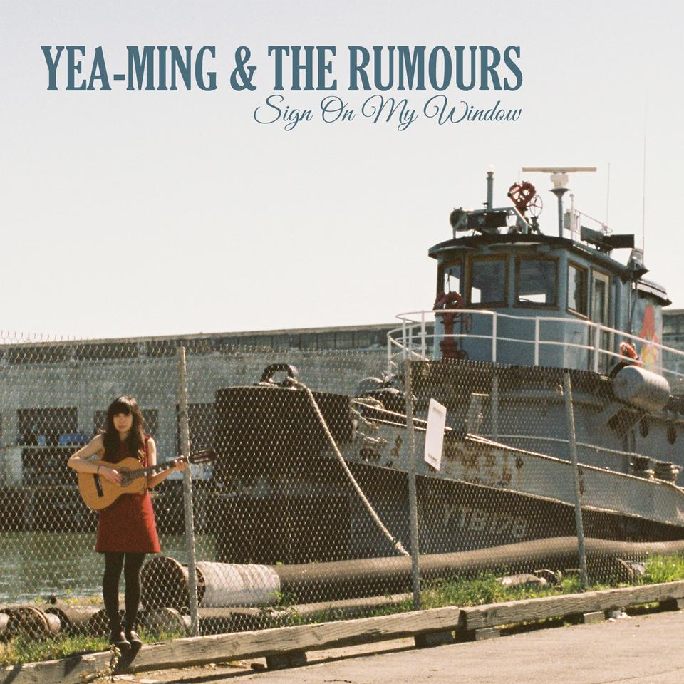 Sign On My Window - Yea-Ming and The Rumours (Single)