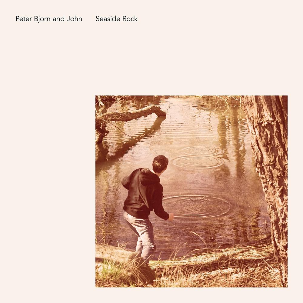 Peter Bjorn And John – Seaside Rock LP