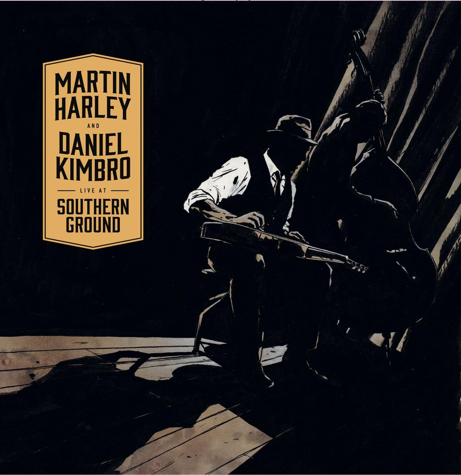 "Live at Southern Ground - Martin Harley & Daniel Kimbro 12"" Vinyl Album"