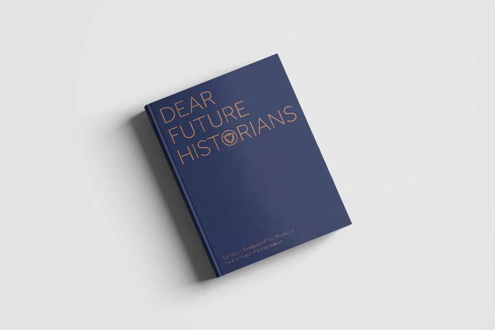 Dear Future Historians Book (Signed) + T Shirt Bundle [PREORDER]