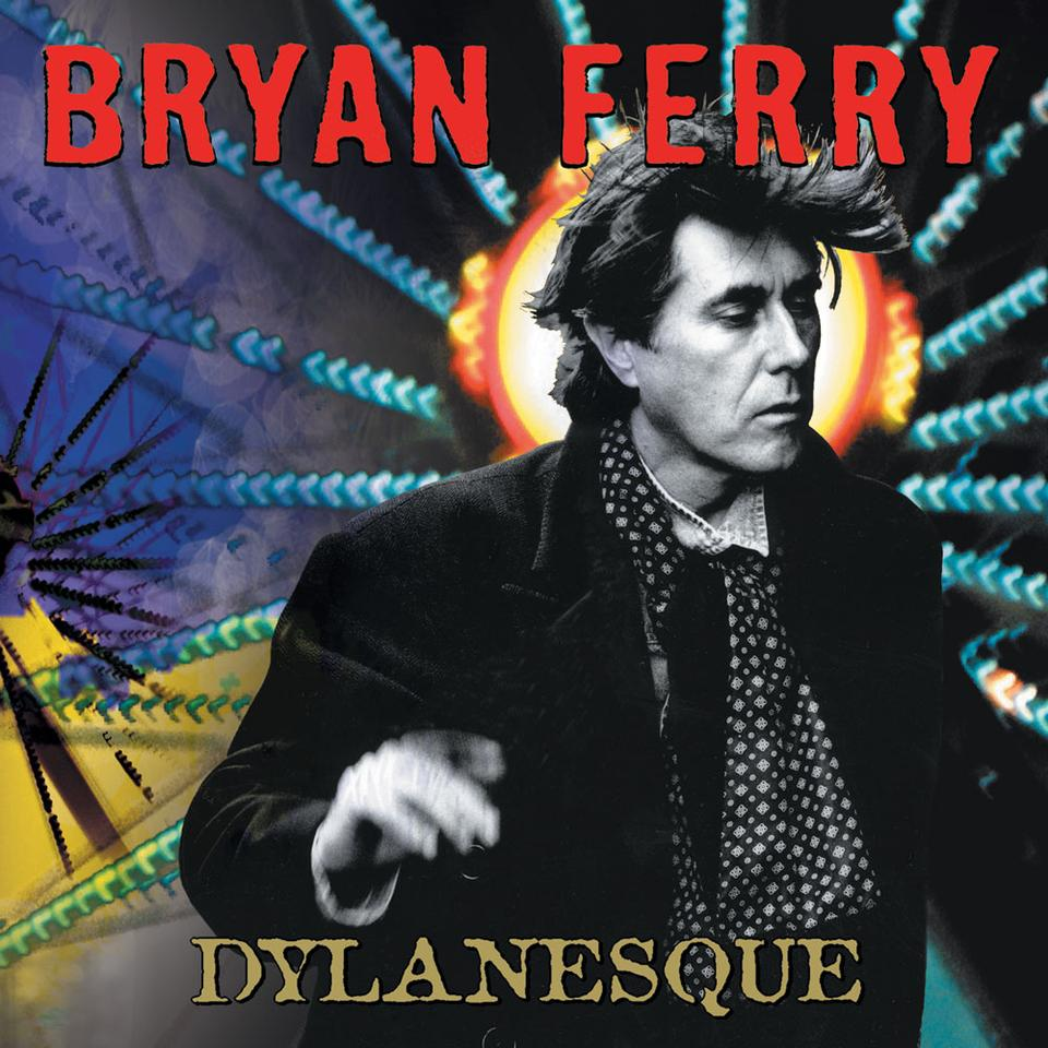 Bryan Ferry 'Dylanesque' CD