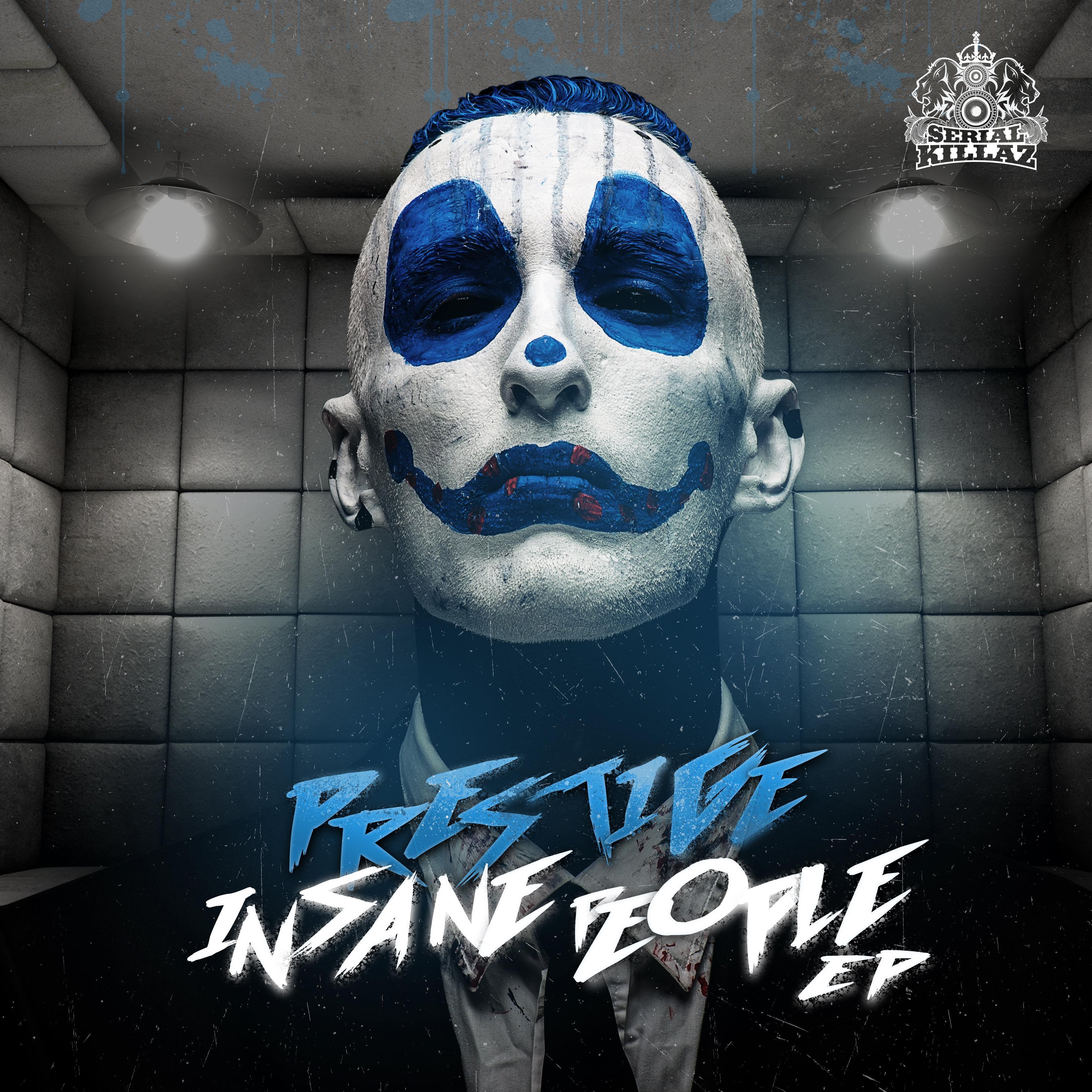 Prestige - Insane People EP