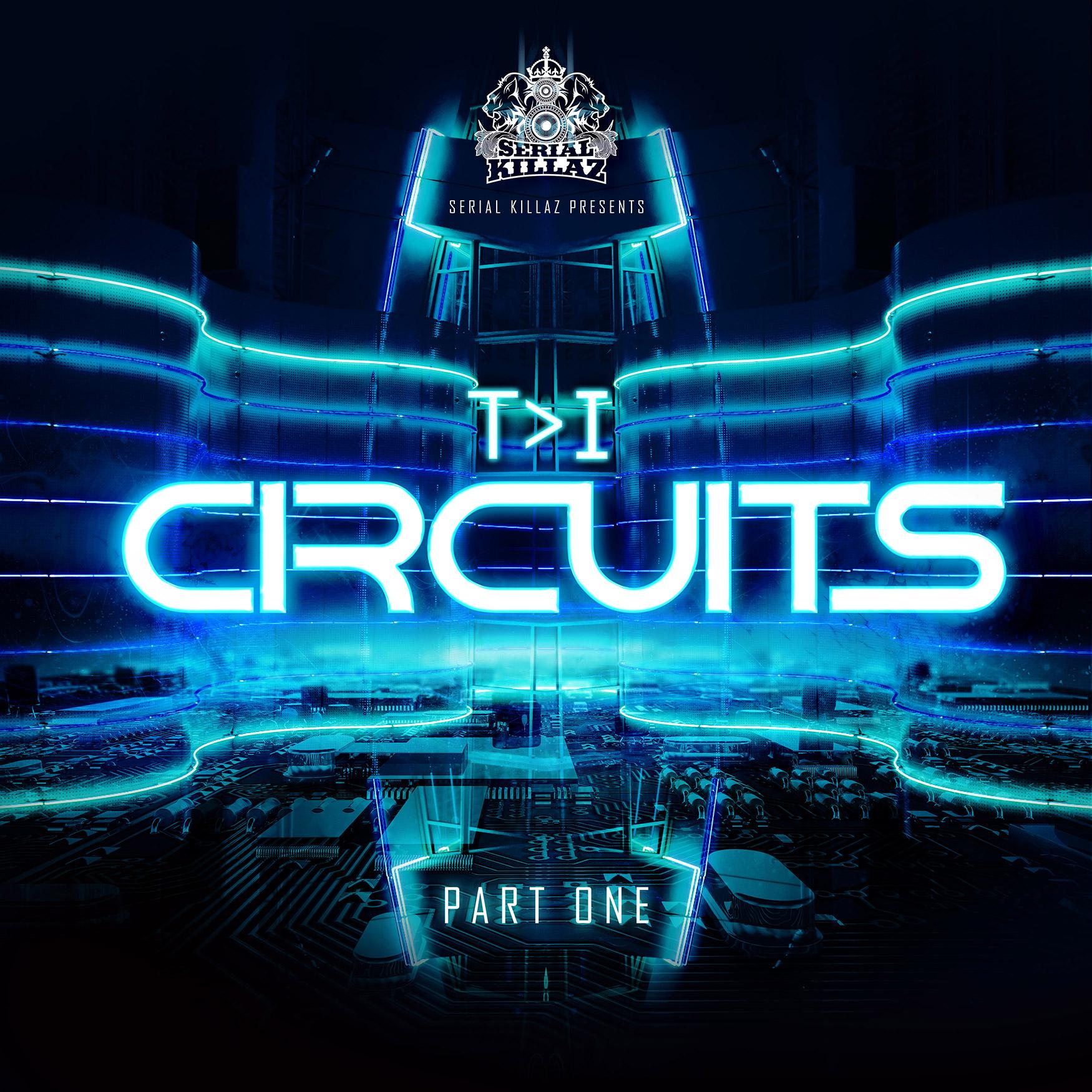 T>I - Circuits EP (Part 1)