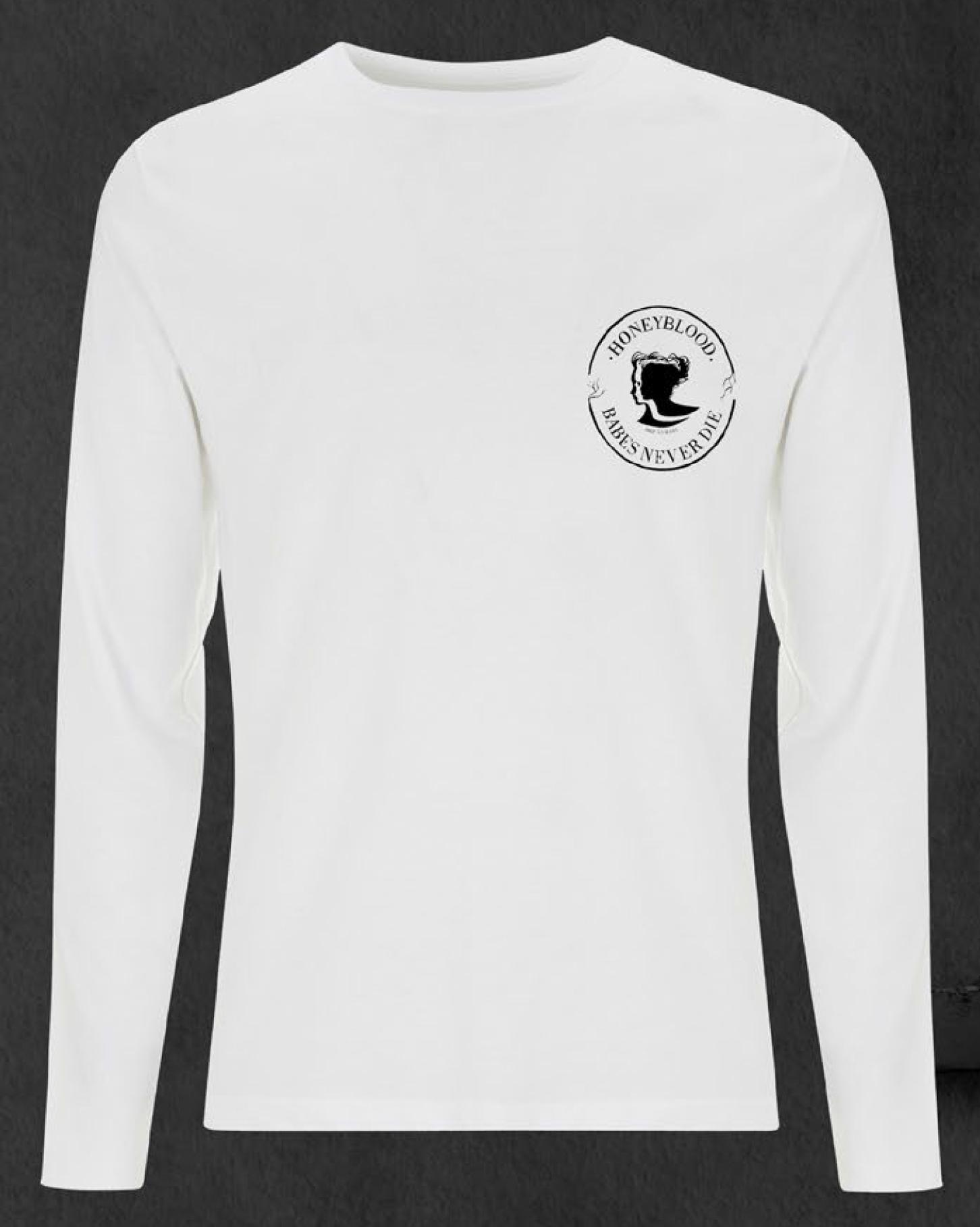 'Babes Never Die' Longsleeve T-shirt (White)