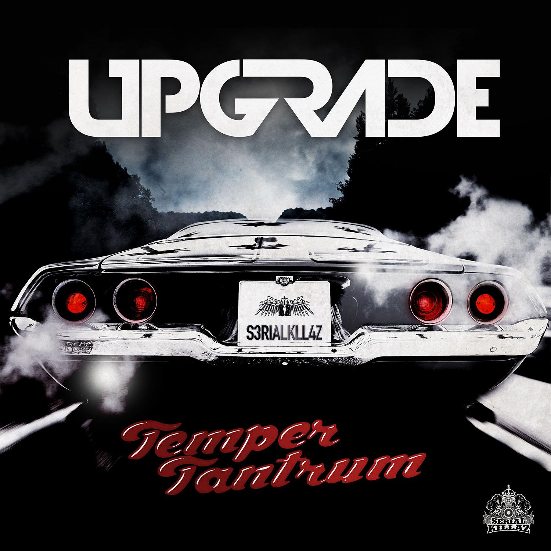 Upgrade - Temper Tantrum EP