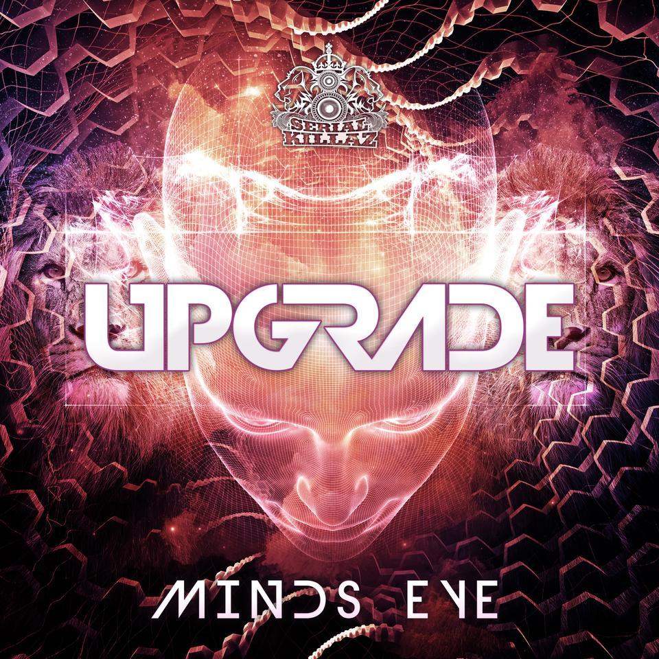Upgrade - Minds Eye EP