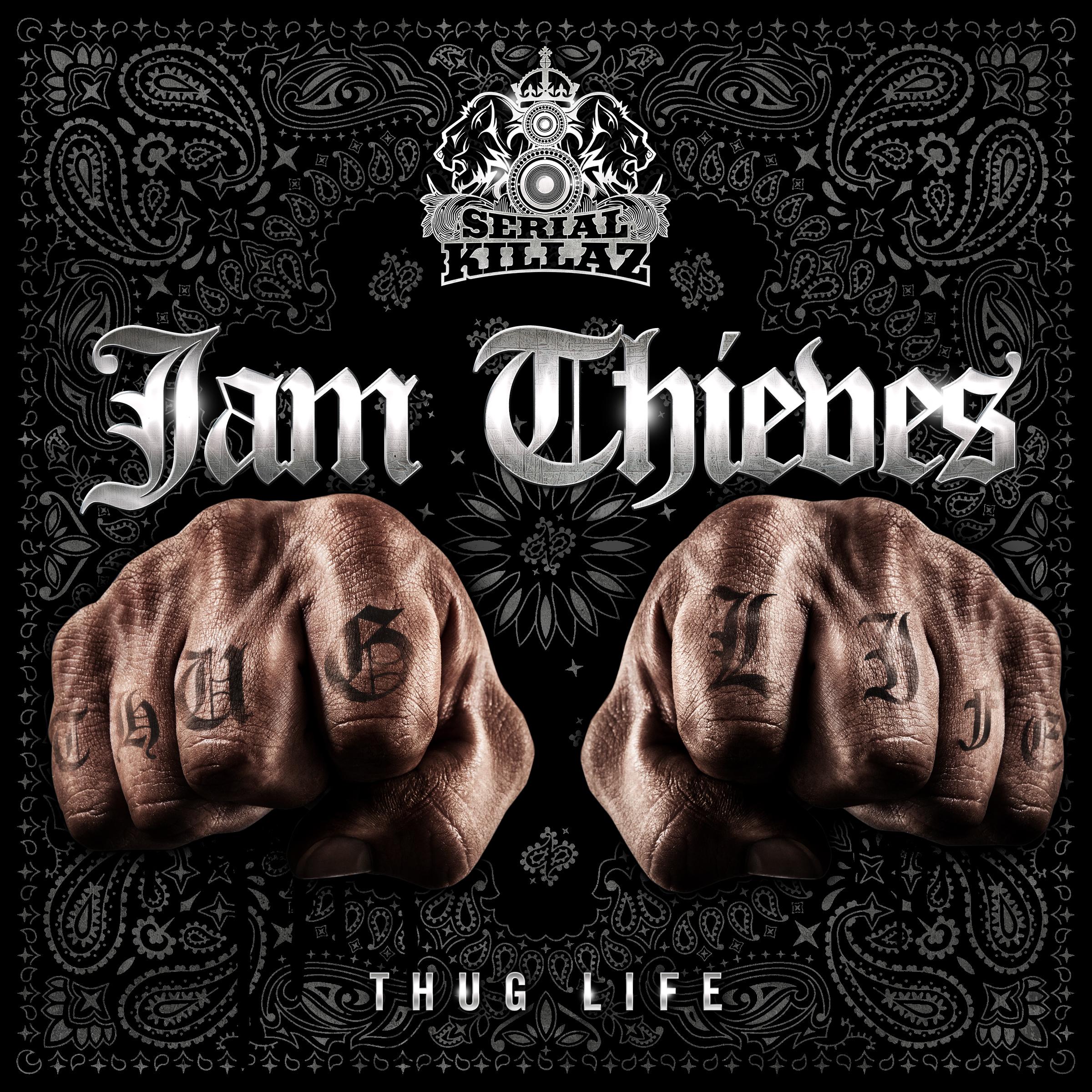 Jam Thieves - Thug Life EP