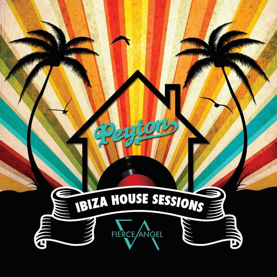 Peyton : The Ibiza House Sessions - Digital Download